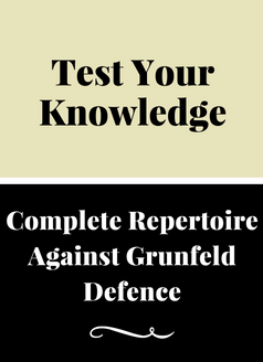 Russian System - Complete Repertoire Against Grunfeld Defence - Test Your Understanding