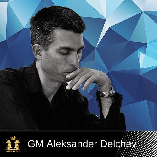 GM Aleksander Delchev