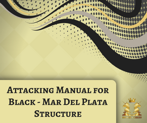 Attacking Manual for Black - Mar Del Plata Structure