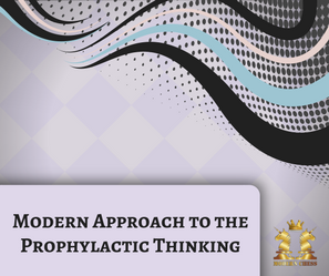 Modern Approach to the Prophylactic Thinking