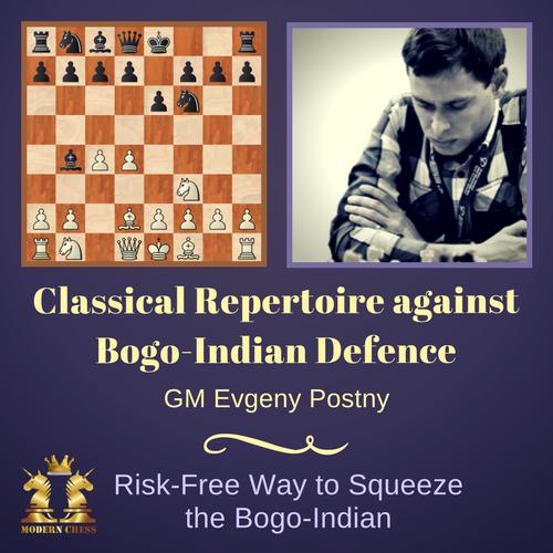 Classical Repertoire Against Bogo - Indian Defence