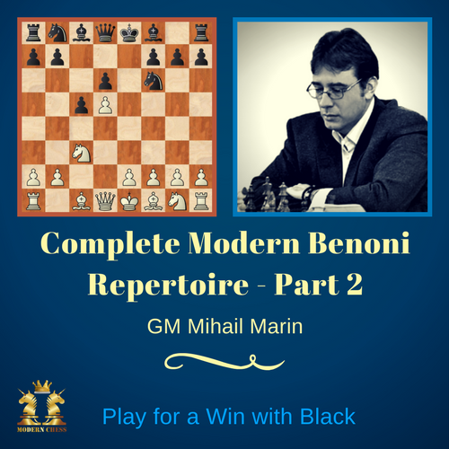 Complete Modern Benoni Repertoire - Part 2