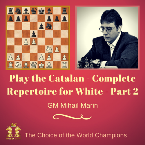 Play The Catalan - Complete Repertoire for White - Part 2