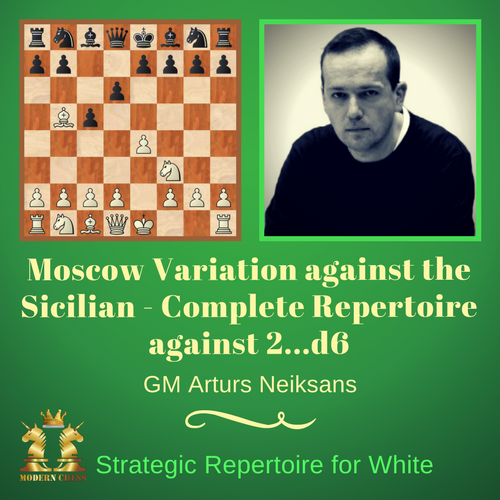 Moscow Variation against the Sicilian - Complete Repertoire against 2...d6