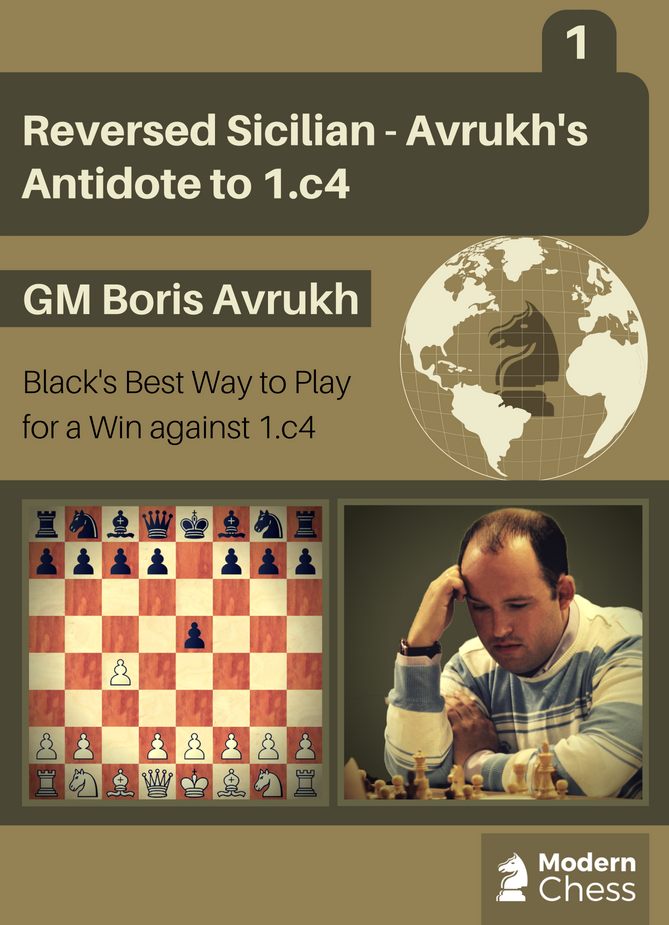Reversed Sicilian - Avrukh's Antidote to 1.c4 (Part 1)