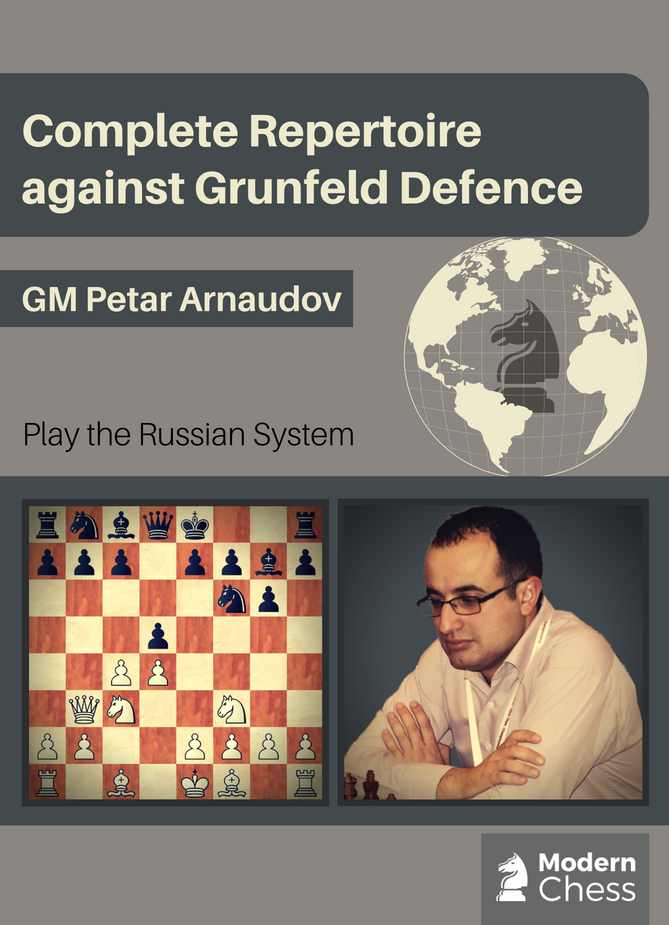 Russian System - Complete Repertoire against Grunfeld Defence