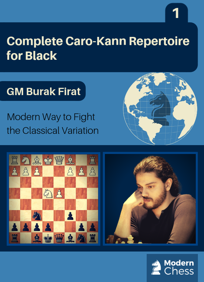 Complete Caro - Kann Repertoire for Black - Part 1