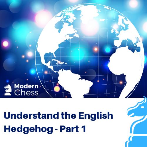 Understand the English Hedgehog - Part 1