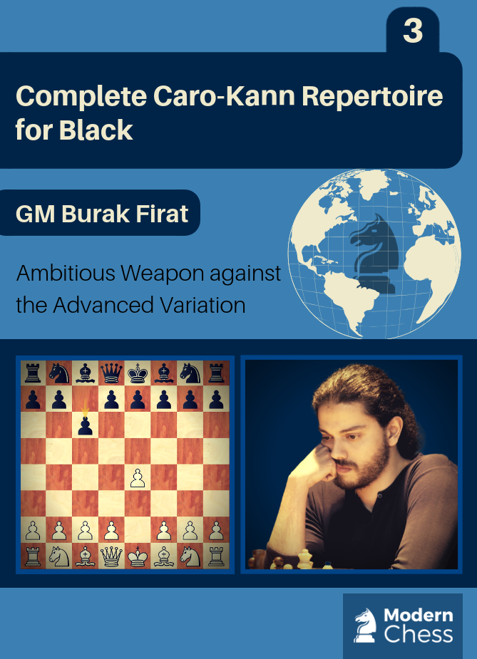 Complete Caro - Kann Repertoire for Black - Part 3