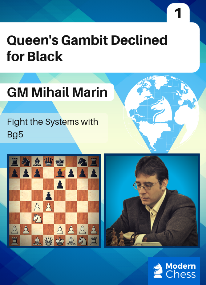 Queen's Gambit Declined for Black - Part 1