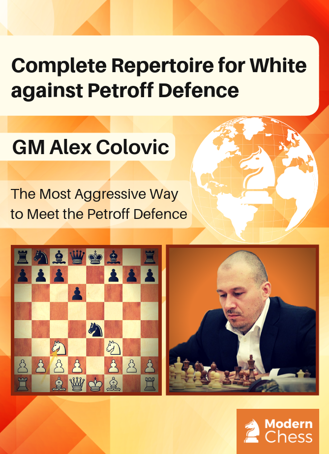 Complete Repertoire for White Against Petroff Defence