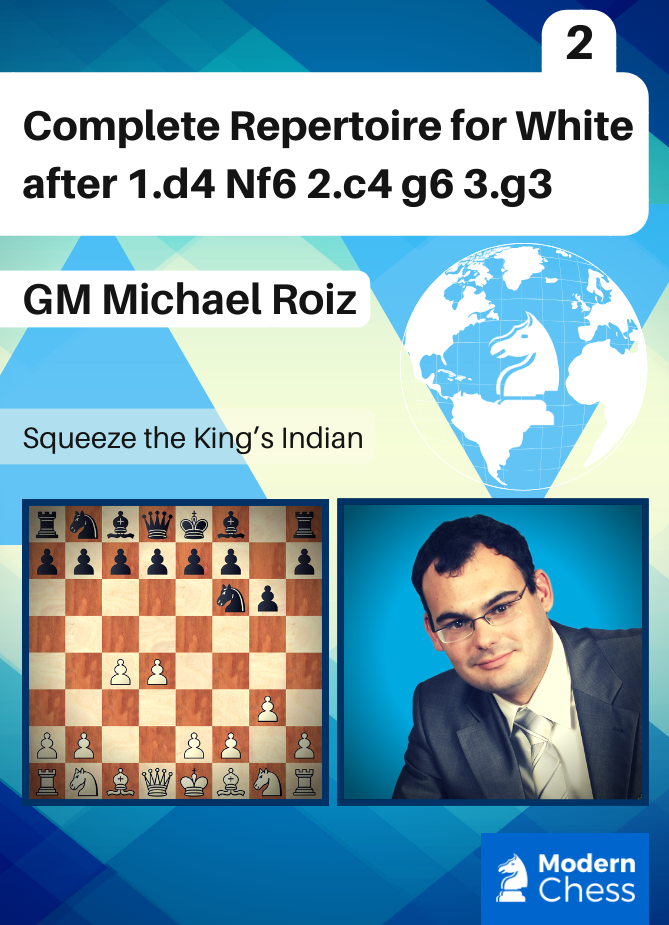Complete Repertoire for White after 1.d4 Nf6 2.c4 g6 3.g3 - Part 2