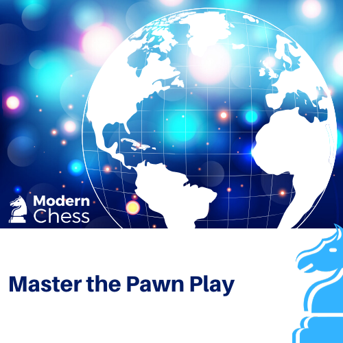 Master the Pawn Play