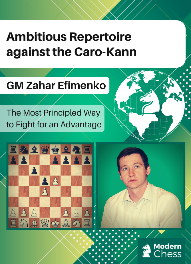 Ambitious Repertoire against the Caro-Kann