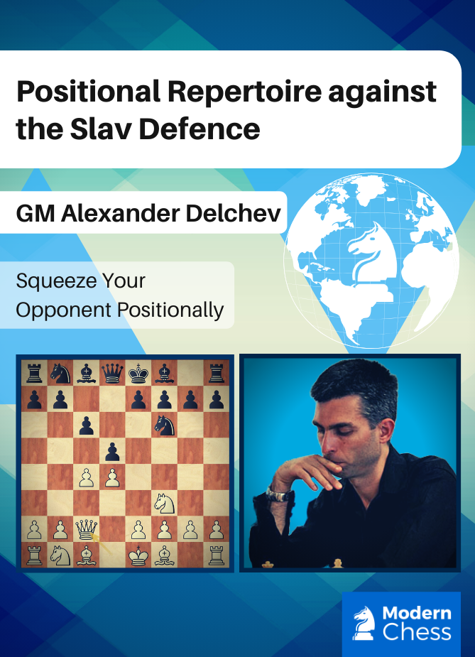 Positional Repertoire against the Slav Defence