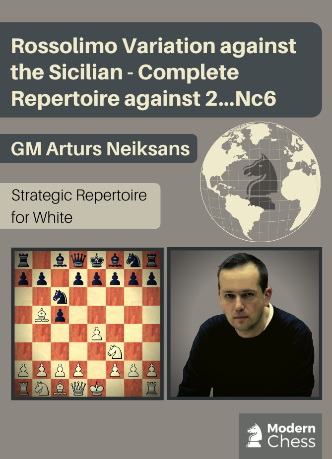 Rossolimo Variation against the Sicilian - Complete Repertoire against 2...Nc6