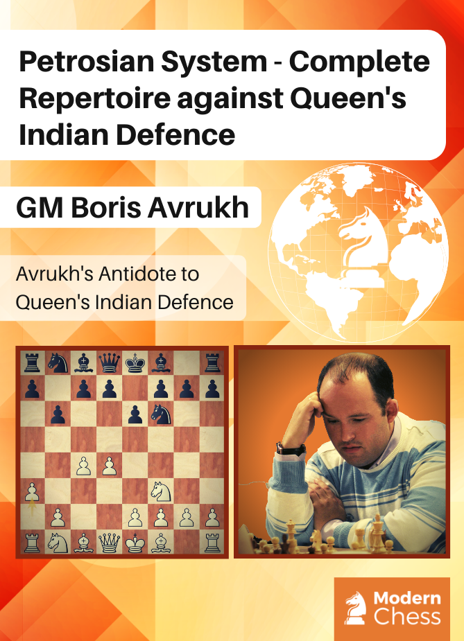 Petrosian System - Complete Repertoire against Queen's Indian Defence
