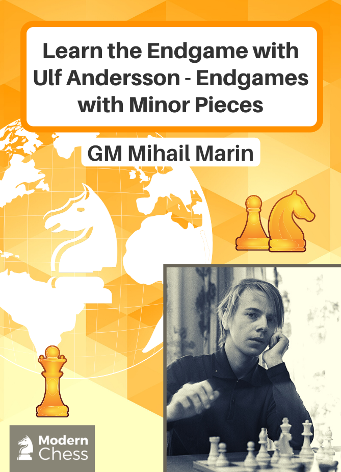 Learn the Endgame with Ulf Andersson - Endgames with Minor Pieces