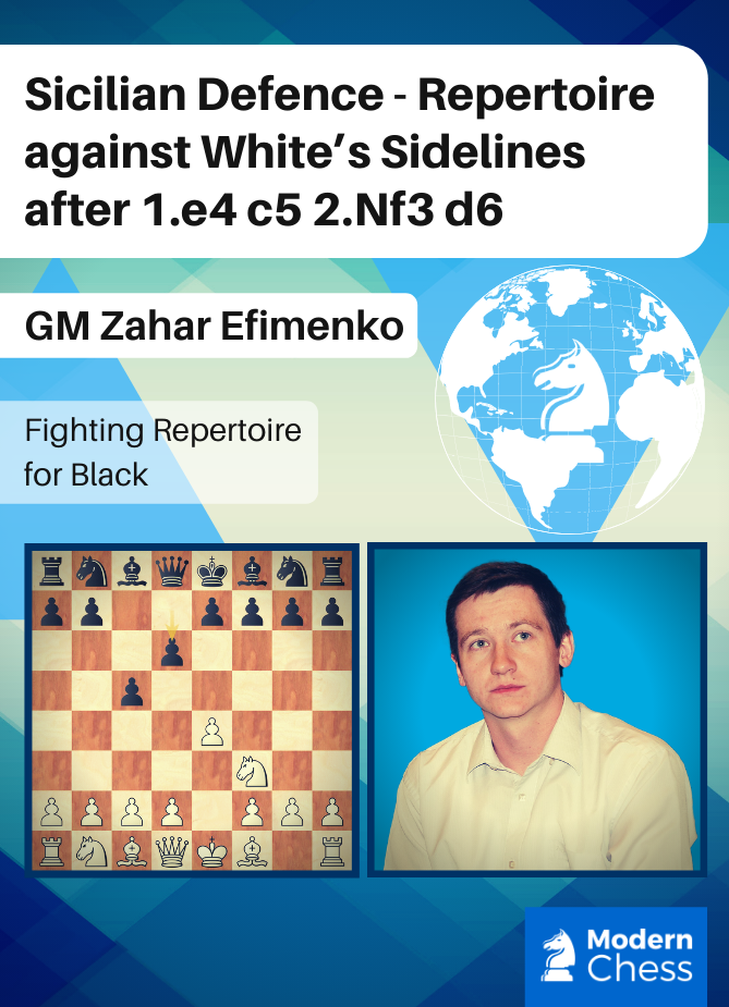 Sicilian Defence - Repertoire against White's Sidelines after 1.e4 c5 2.Nf3 d6