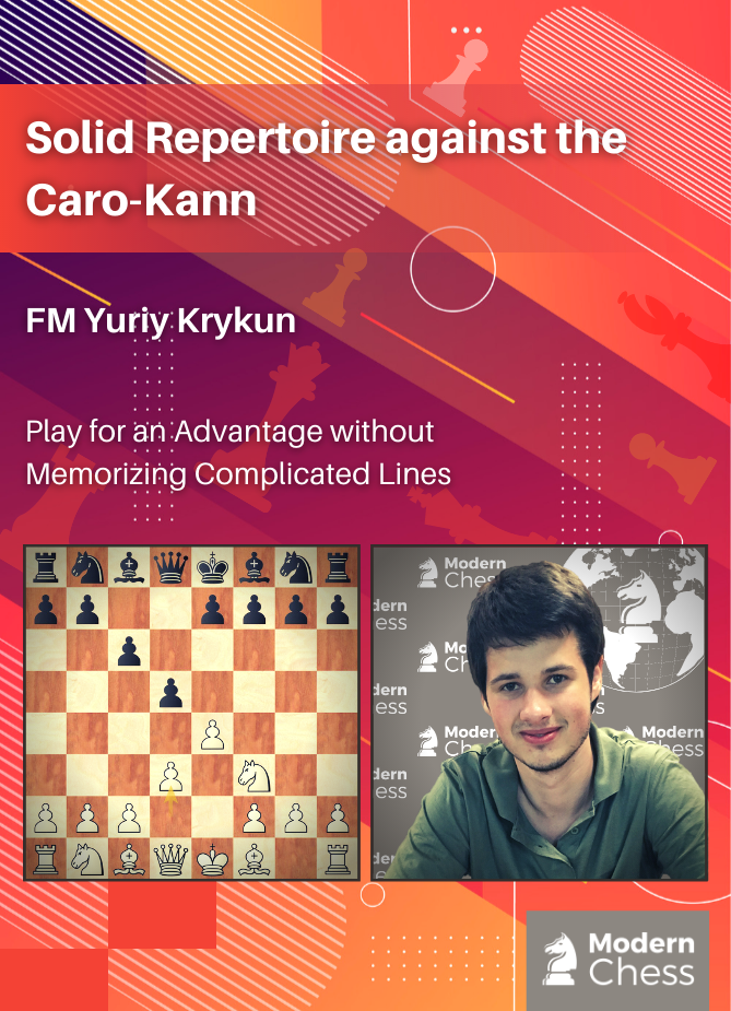Solid Repertoire against the Caro-Kann