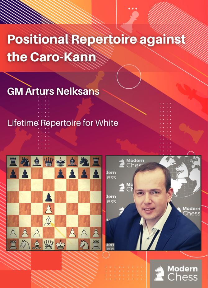 Positional Repertoire against the Caro-Kann