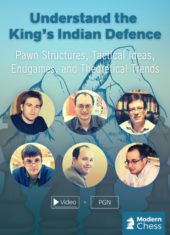 Understand the King's Indian Defence - Pawn Structures, Tactical Ideas, Endgames, and Theoretical Trends
