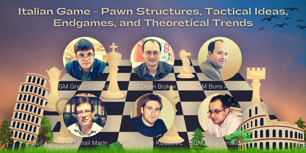 Special Offer - Early Bird Registration for January Workshop - Italian Game - Pawn Structures, Tactical Ideas, Endgames, and Theoretical Trends - 10 EUR Discount