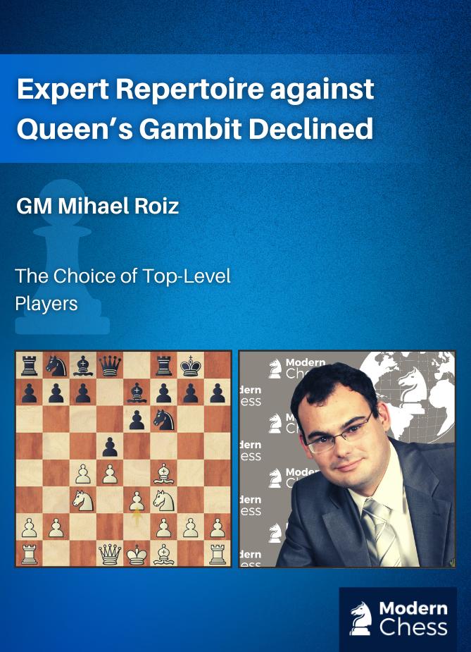 Expert Repertoire against Queen's Gambit Declined