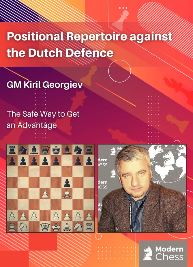 Positional Repertoire against the Dutch Defence