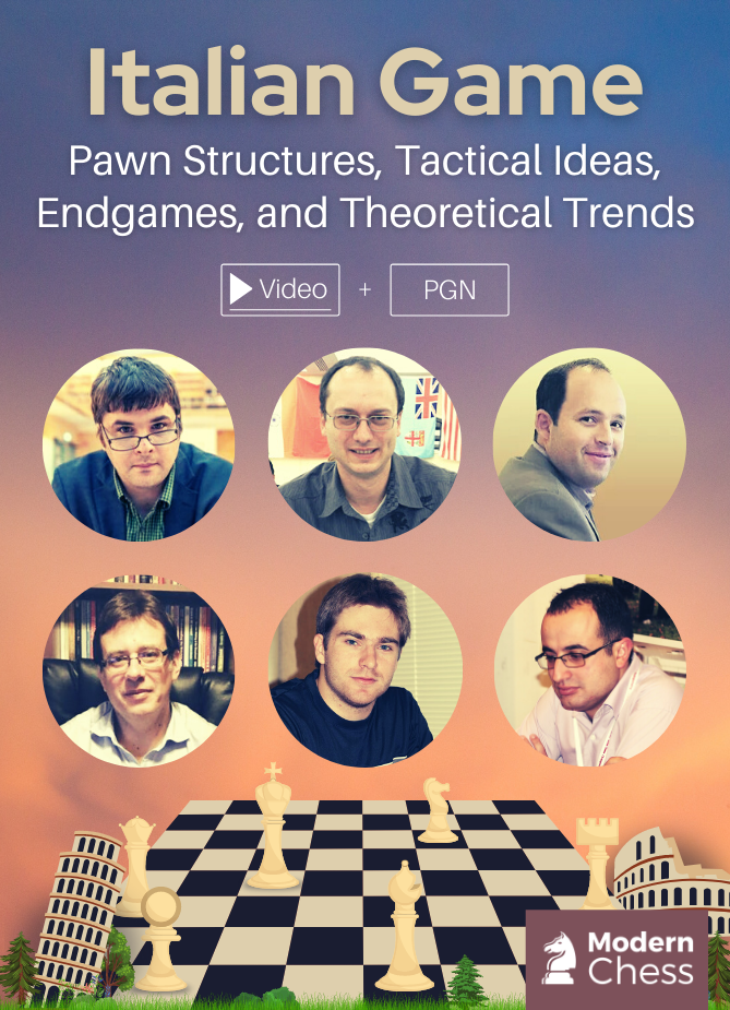 Italian Game - Pawn Structures, Tactical Ideas, and Theoretical Trends