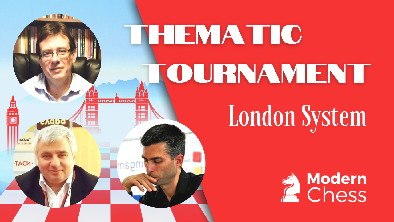Thematic Tournament - London System - Live stream: