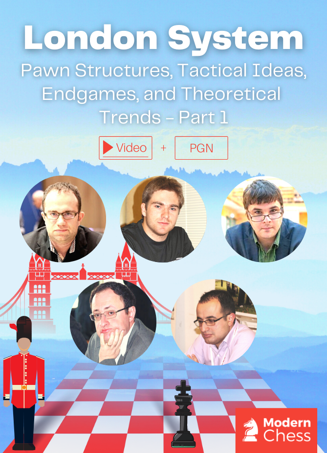 London System - Pawn Structures, Tactical Ideas, Endgames, and Theoretical Trends (Systems with ...e7-e6)