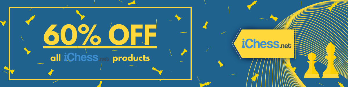 60% OFF all iChess.net products