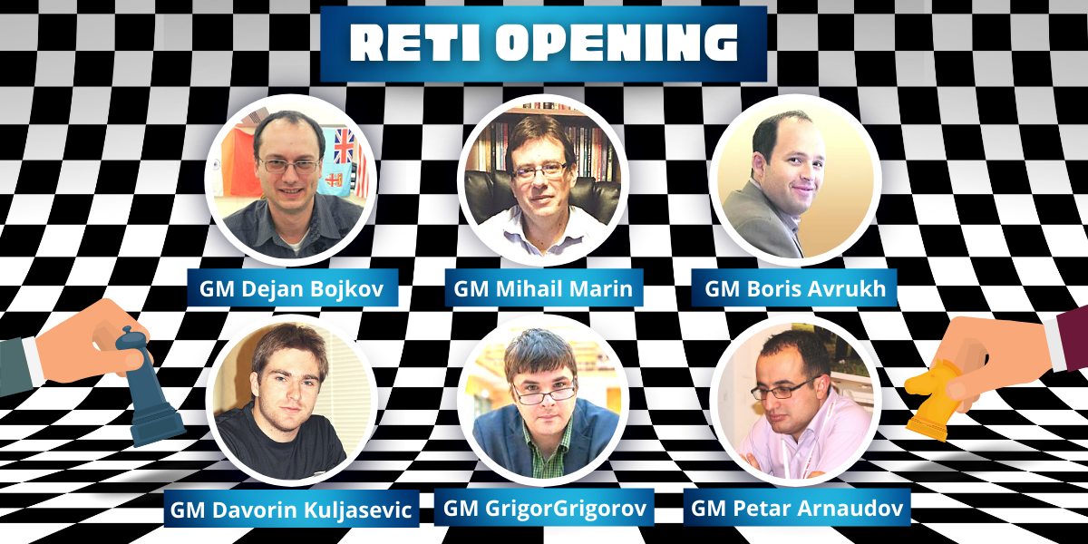 June Workshop - Reti Opening - Pawn Structures, Strategy, Tactical Ideas, and Theoretical Trends