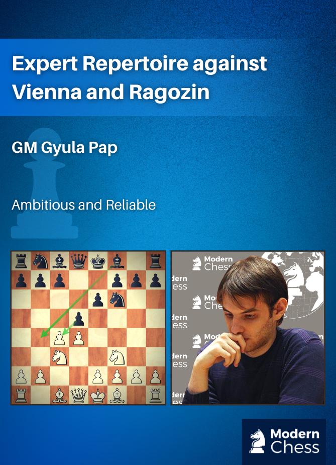 Expert Repertoire against Vienna and Ragozin (3h Video Running Time)